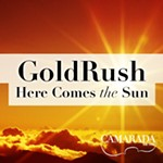 GoldRush+-+Here+Comes+the+Sun+IN+PERSON